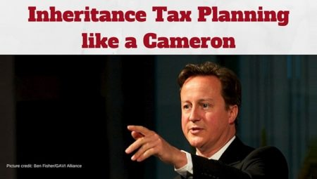 Inheritance Tax planning like a Cameron – what your clients want to know now