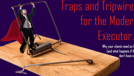 Traps And Tripwires For The Modern Executor