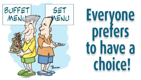 Everyone Prefers To Have A Choice!!