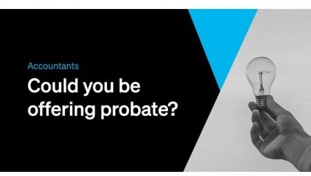 Accountants: Could you be offering probate?