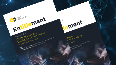 Introducing the summer 2021 edition of Entitlement from Title Research