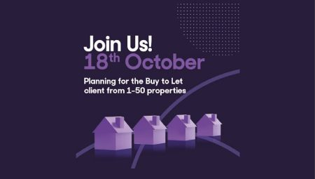 Planning for the Buy to Let client from 1 to 50 properties